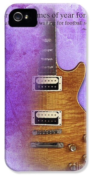 Darius Rucker Inspirational Quote, Electric Guitar Poster For Music Lovers And Musicians IPhone 5s Case by Pablo Franchi
