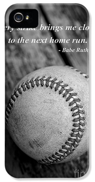 Babe Ruth Baseball Quote IPhone 5s Case by Edward Fielding