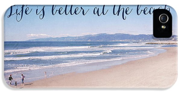 Venice Beach iPhone 5s Case - Life Is Better At The Beach by Nastasia Cook