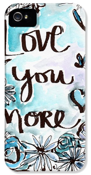 Daisy iPhone 5s Case - Love You More- Watercolor Art By Linda Woods by Linda Woods