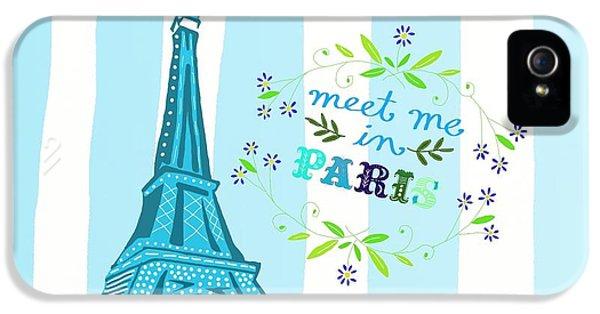 Meet Me In Paris IPhone 5s Case