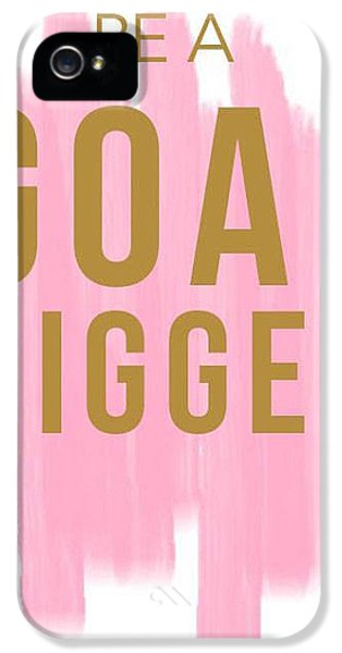 Pink Goal Digger IPhone 5s Case by Elizabeth Taylor