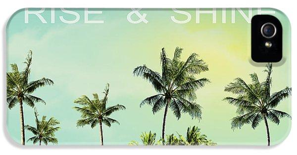 Rise And  Shine IPhone 5s Case by Mark Ashkenazi