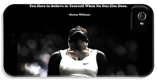 Serena Williams Quote 2a IPhone 5s Case by Brian Reaves