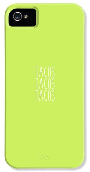Tacos IPhone 5s Case by Cortney Herron