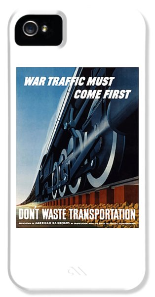 Train iPhone 5s Case - War Traffic Must Come First by War Is Hell Store