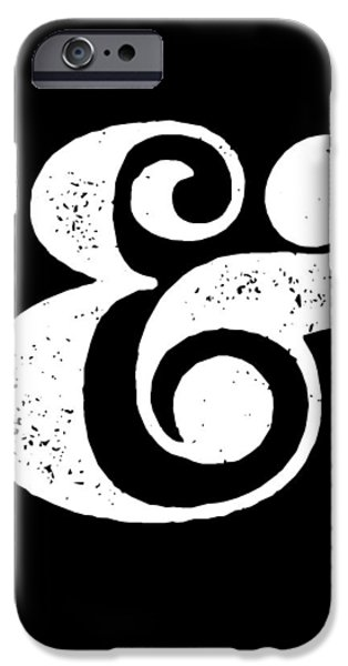 Artwork iPhone 6 Case - Ampersand Poster Black by Naxart Studio