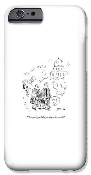 Donation iPhone 6 Case - Two Politicians Speak To Each Other. The Capitol by David Sipress
