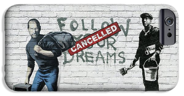 Banksy - The Tribute - Follow Your Dreams - Steve Jobs IPhone 6 Case