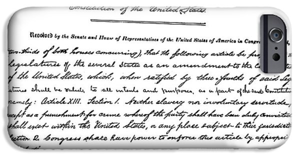 Autographed Photographs iPhone Cases - 13th AMENDMENT, 1865 iPhone Case by Granger