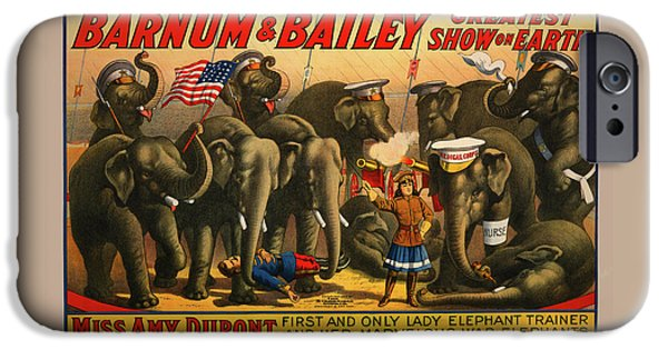 Barnum And Bailey iPhone 6 Case - 1915 Barnum And Bailey Circus Elephant Trainer Miss Amy Dupont Poster by Movie Poster Prints
