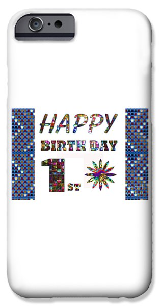 Celebration Pyrography iPhone Cases - 1st Happy Birthday Greeting Cards pillows curtains phone cases tote by NavinJoshi FineArtAmerica iPhone Case by Navin Joshi