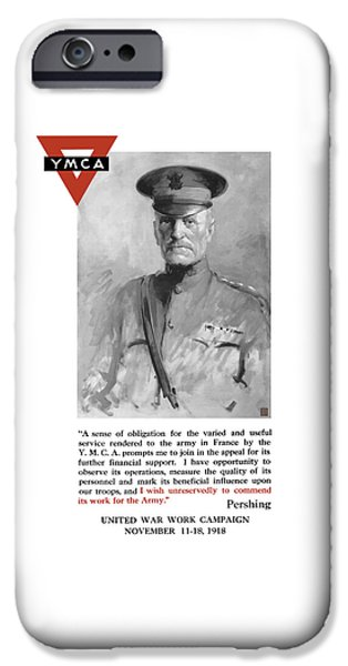 First World War iPhone Cases - General Pershing - United War Works Campaign iPhone Case by War Is Hell Store