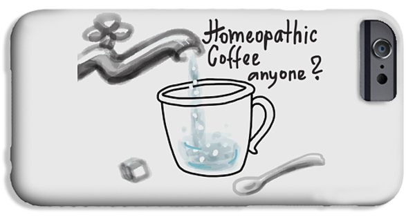 Homeopathic Coffee IPhone 6 Case