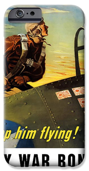 Ww11 iPhone Cases - Keep Him Flying Buy War Bonds  iPhone Case by War Is Hell Store