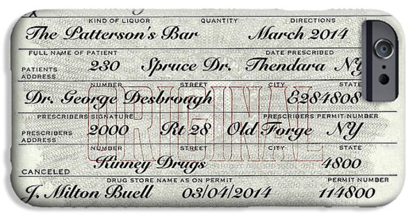 IPhone 6 Case featuring the photograph Prohibition Prescription Certificate Personalized by David Patterson