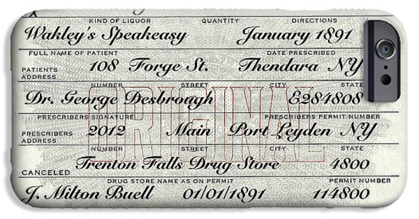 IPhone 6 Case featuring the photograph Prohibition Prescription Certificate Speakeasy by David Patterson