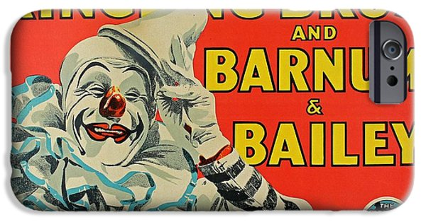Barnum And Bailey iPhone 6 Case - Ringling Brothers Clown Poster by Pd