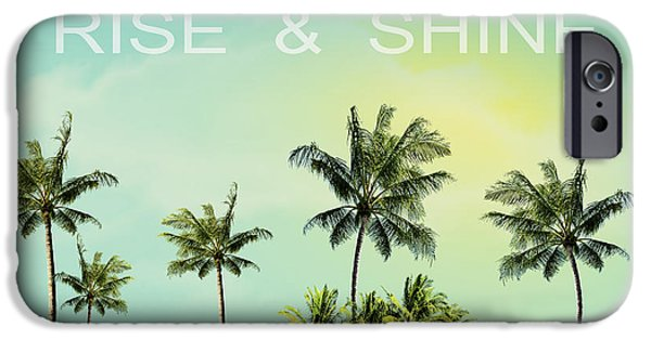 Dissing iPhone 6 Case - Rise And  Shine by Mark Ashkenazi