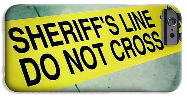 Law Enforcement iPhone Cases - Sheriffs Line - Do Not Cross iPhone Case by Nina Prommer