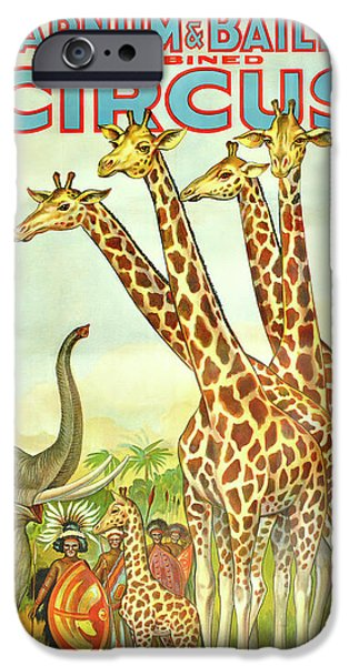 Barnum And Bailey iPhone 6 Case - Giraffe Vintage Circus Poster C. 1920 by Daniel Hagerman
