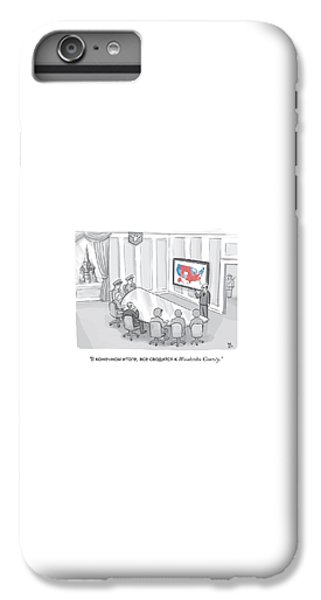 Moscow iPhone 6 Plus Case - Russian Government Monitors Us Elections by Paul Noth