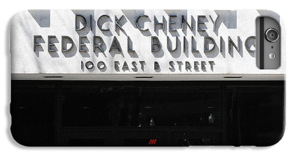 Dick Cheney Federal Bldg. IPhone 6 Plus Case by Oscar Williams