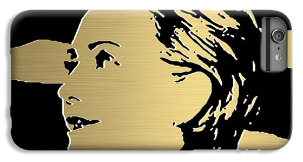 Hillary Clinton Gold Series IPhone 6 Plus Case by Marvin Blaine