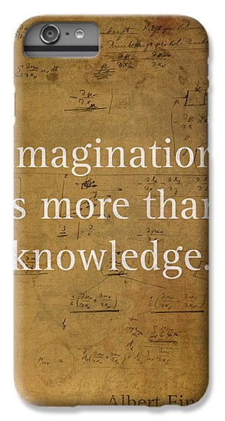 Albert Einstein Quote Imagination Science Math Inspirational Words On Worn Canvas With Formula IPhone 6 Plus Case