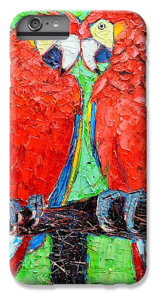 Macaw iPhone 6 Plus Case - Ara Love A Moment Of Tenderness Between Two Scarlet Macaw Parrots by Ana Maria Edulescu