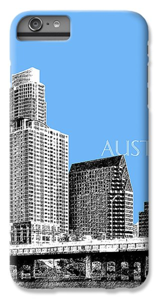 Austin Skyline - Sky Blue IPhone 6 Plus Case by DB Artist