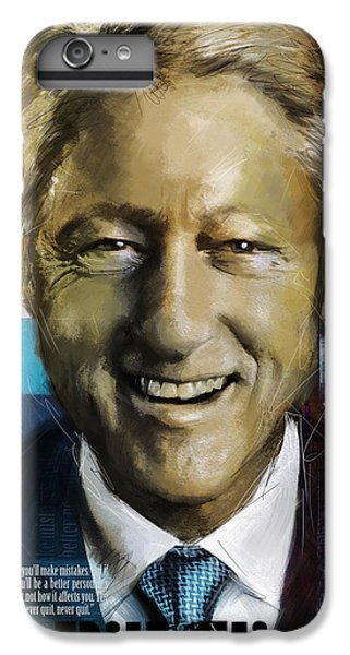 Bill Clinton IPhone 6 Plus Case by Corporate Art Task Force