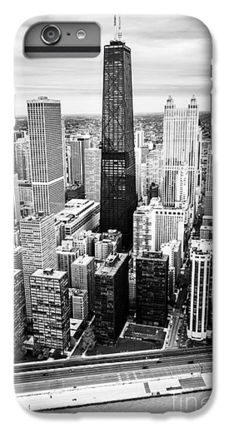 Chicago Aerial With Hancock Building In Black And White IPhone 6 Plus Case by Paul Velgos