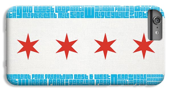 Chicago Flag Neighborhoods IPhone 6 Plus Case by Mike Maher