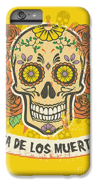 Rock And Roll iPhone 6 Plus Case - Day Of The Dead Poster by Bazzier