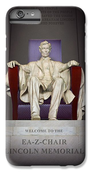 Ea-z-chair Lincoln Memorial 2 IPhone 6 Plus Case by Mike McGlothlen
