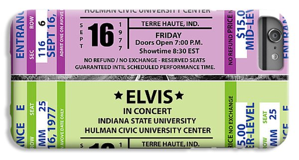 IPhone 6 Plus Case featuring the digital art Elvis Presely Tickets by Marvin Blaine