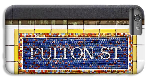 F Is For Fulton Street IPhone 6 Plus Case