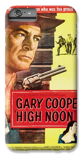 High Noon - 1952 IPhone 6 Plus Case by Georgia Fowler