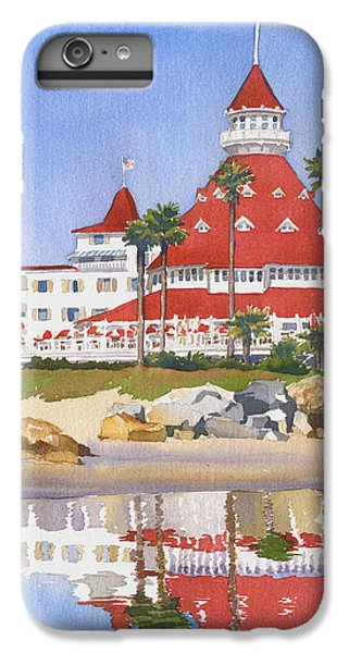 Pacific Ocean iPhone 6 Plus Case - Hotel Del Coronado Reflected by Mary Helmreich