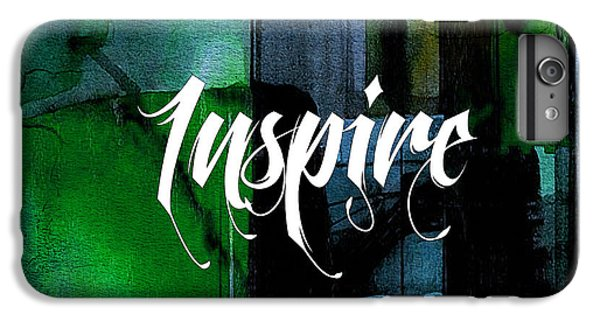 Inspire Wall Art IPhone 6 Plus Case by Marvin Blaine