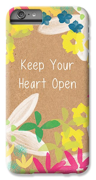 Tulip iPhone 6 Plus Case - Keep Your Heart Open by Linda Woods