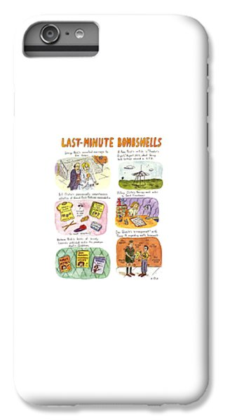 Last-minute Bombshells IPhone 6 Plus Case by Roz Chast