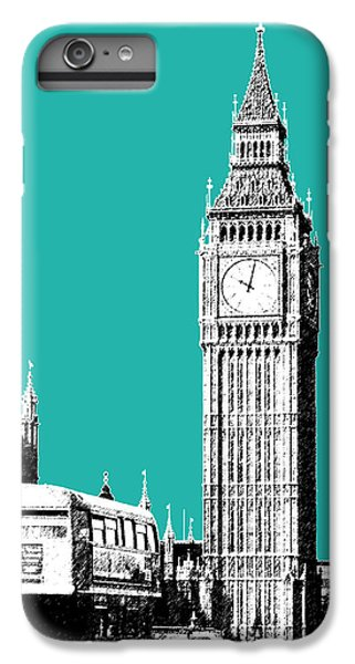 London Skyline Big Ben - Teal IPhone 6 Plus Case by DB Artist