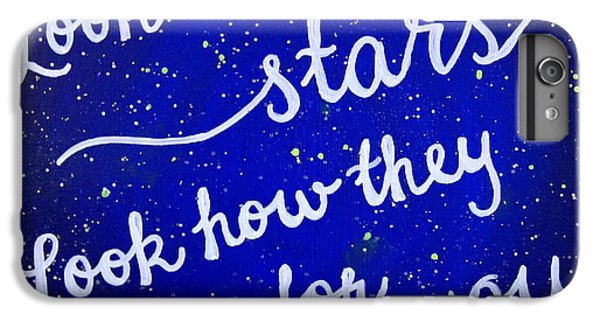 Look At The Stars Quote Painting IPhone 6 Plus Case