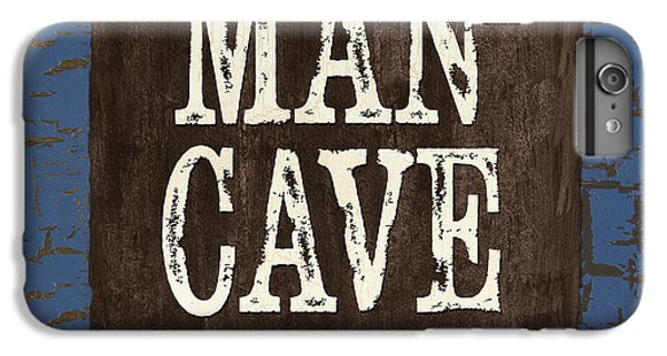 Man Cave Enter At Your Own Risk IPhone 6 Plus Case by Debbie DeWitt