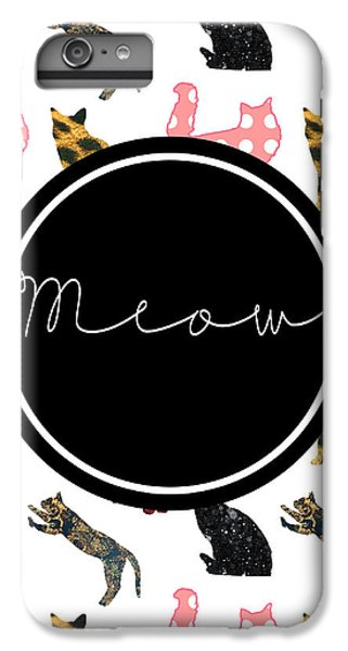 Cat iPhone 6 Plus Case - Meow by Pati Photography