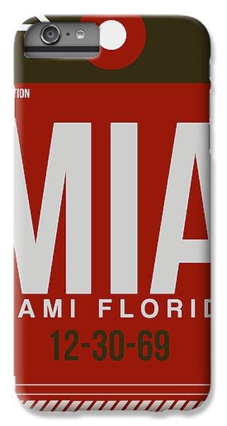 Mia Miami Airport Poster 4 IPhone 6 Plus Case by Naxart Studio