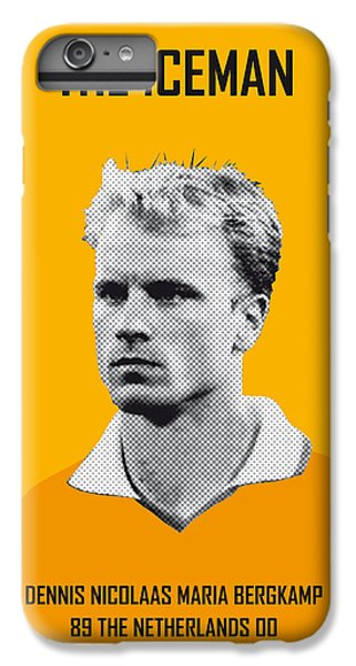 My Bergkamp Soccer Legend Poster IPhone 6 Plus Case by Chungkong Art