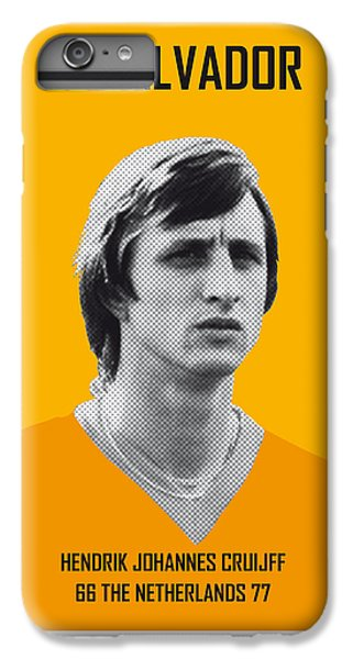 My Cruijff Soccer Legend Poster IPhone 6 Plus Case by Chungkong Art